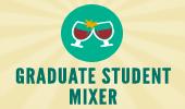 Graduate Student Mixer